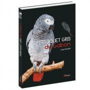 Livre sur les Gris du Gabon - Artémis